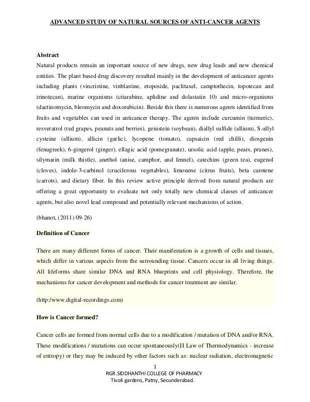 ADVANCED STUDY OF NATURAL SOURCES OF ANTI-CANCER AGENTS 1 RGR.SIDDHANTHI COLLEGE OF PHARMACY Tivoli gardens, Patny, Secund...