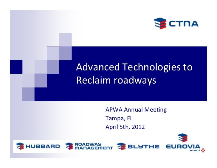 Advanced Technologies To Reclaim Roadways