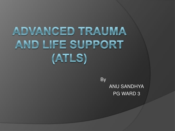 Advanced trauma and life support (atls)