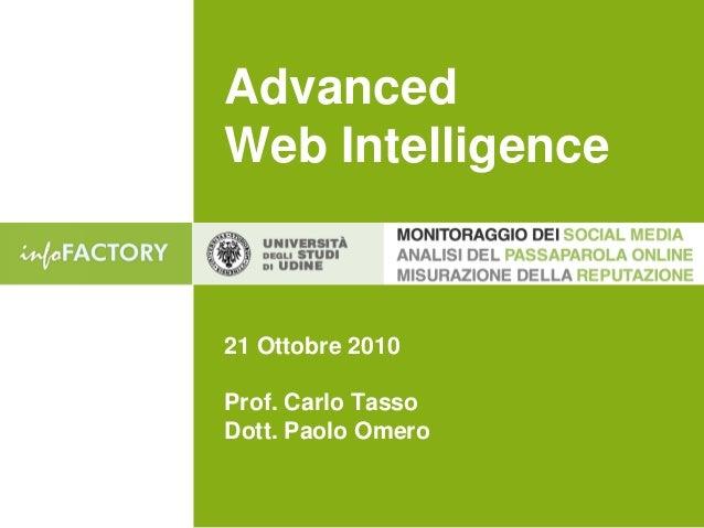 Advanced Web Intelligence 21 Ottobre 2010 Prof. Carlo Tasso Dott. Paolo Omero