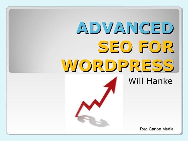 Advanced Wordpress SEO: An Overview
