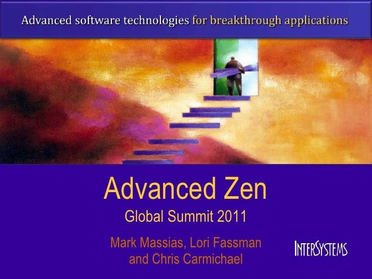 Advanced Zen  Global Summit 2011Mark Massias, Lori Fassman   and Chris Carmichael