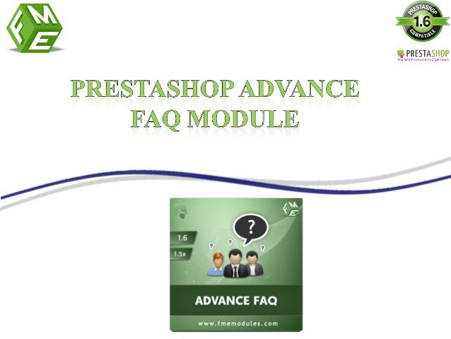 PrestaShop advance FAQ module enables you to create separate page for FAQs. By using this PrestaShop FAQ Page Module you c...