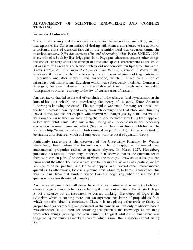 1 ADVANCEMENT OF SCIENTIFIC KNOWLEDGE AND COMPLEX THINKING Fernando Alcoforado * The end of certainty and the necessary co...