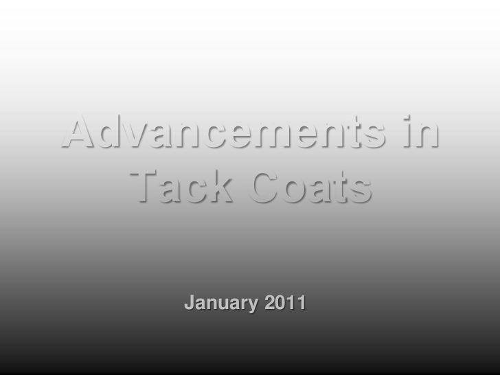 Advancements In Tack Coats 2011