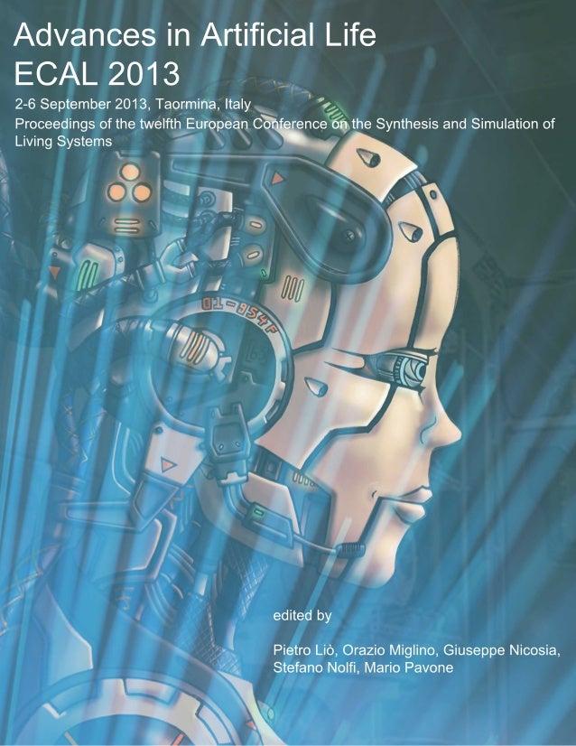 2 edited by Pietro Liò, Orazio Miglino, Giuseppe Nicosia, Stefano Nolfi, Mario Pavone 2-6 September 2013, Taormina, Italy ...