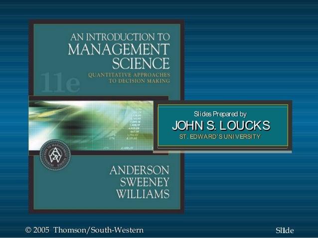 Slides Prepared by                               JOHN S. LOUCKS                                ST. EDWARD' S UNIVERSITY© 2...