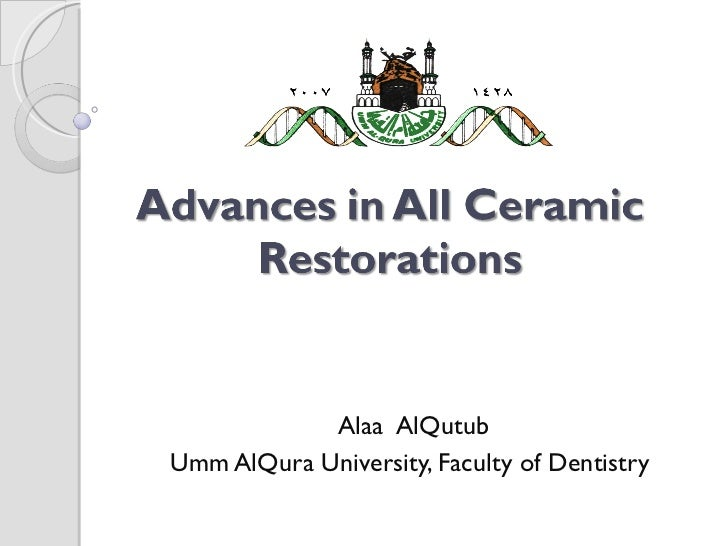 Advances in All Ceramic Restorations