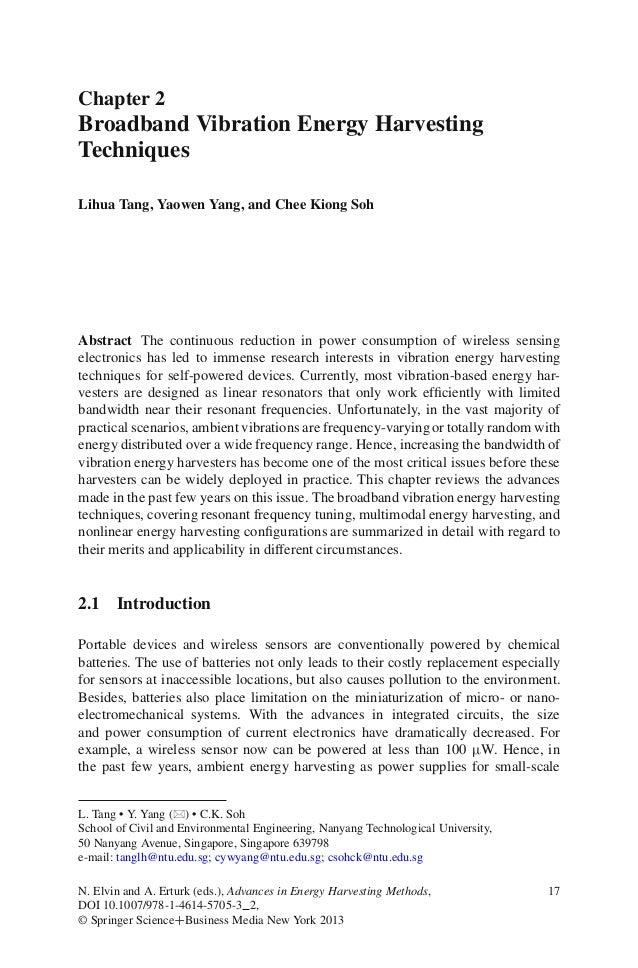 Chapter 2Broadband Vibration Energy HarvestingTechniquesLihua Tang, Yaowen Yang, and Chee Kiong SohAbstract The continuous...