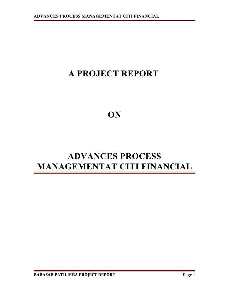 ADVANCES PROCESS MANAGEMENTAT CITI FINANCIAL             A PROJECT REPORT                            ON     ADVANCES PROCE...