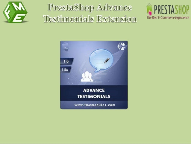 Download here: FME's Testimonials Extension for Web Store For more info feel free to contact us at: info@fmemodules.com or...