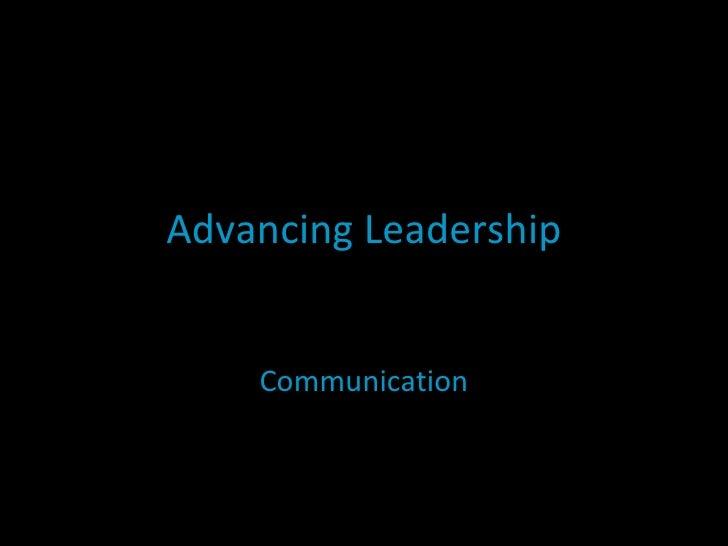 Advancing Leadership Communication