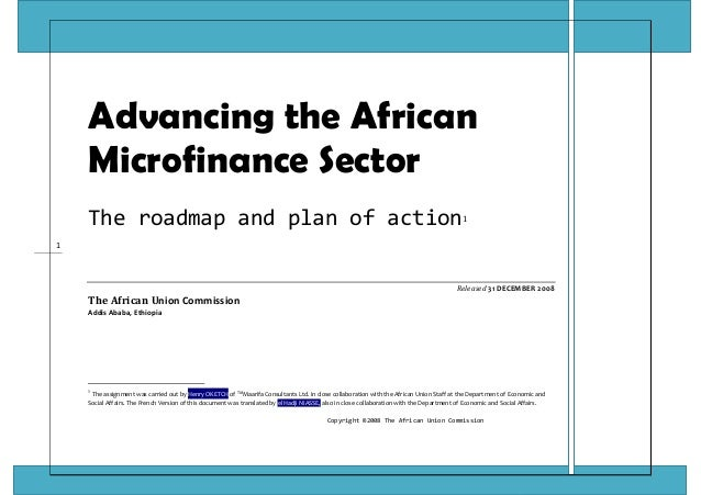 Copyright ©2008 The African Union Commission 1  Advancing the AfricanMicrofinance SectorThe roadmap and plan of action1  R...