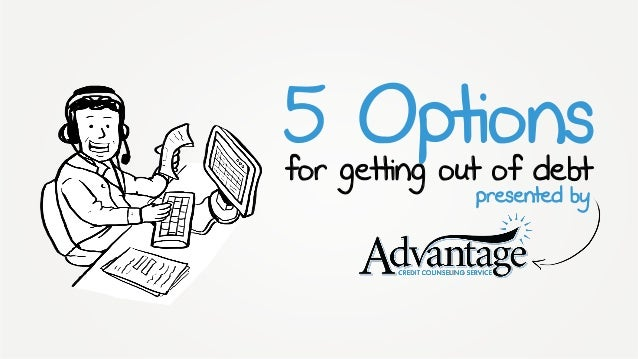 5 Options presented by for getting out of debt