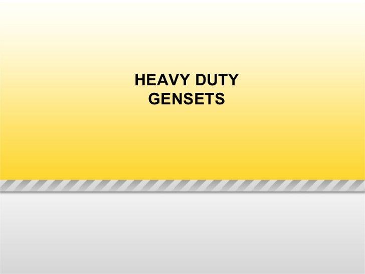 Heavy duty gensets