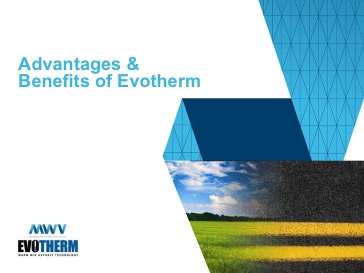 Advantages & Benefits of Evotherm
