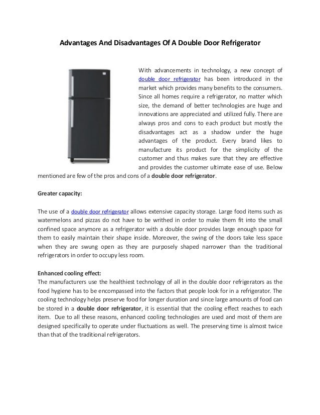 Advantages And Disadvantages Of A Double Door RefrigeratorWith advancements in technology, a new concept ofdouble door ref...