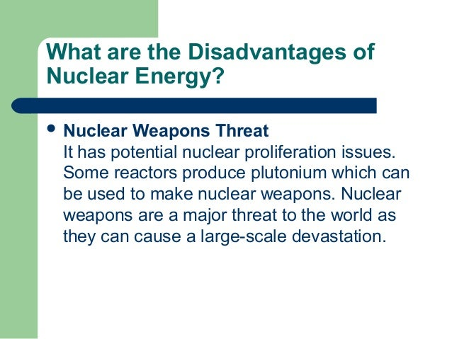 nuclear energy persuasive essay Nuclear weapons persuasive essay should every country have the right to possess nuclear weapons according to the international atomic energy agency.