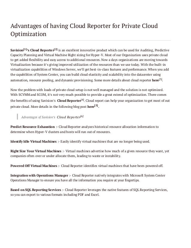 Advantages of having Cloud Reporter for Private Cloud Optimization Savision[1]'s Cloud Reporter[2] is an excellent innovat...