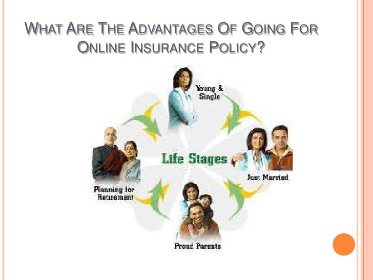 What are the advantages of using online insurance policy?
