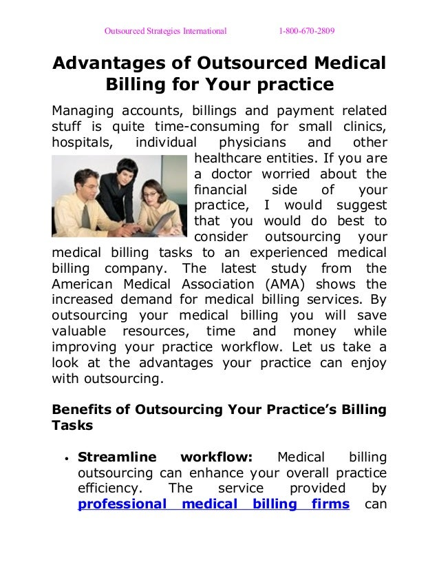 Outsourced Strategies International 1-800-670-2809 Advantages of Outsourced Medical Billing for Your practice Managing acc...