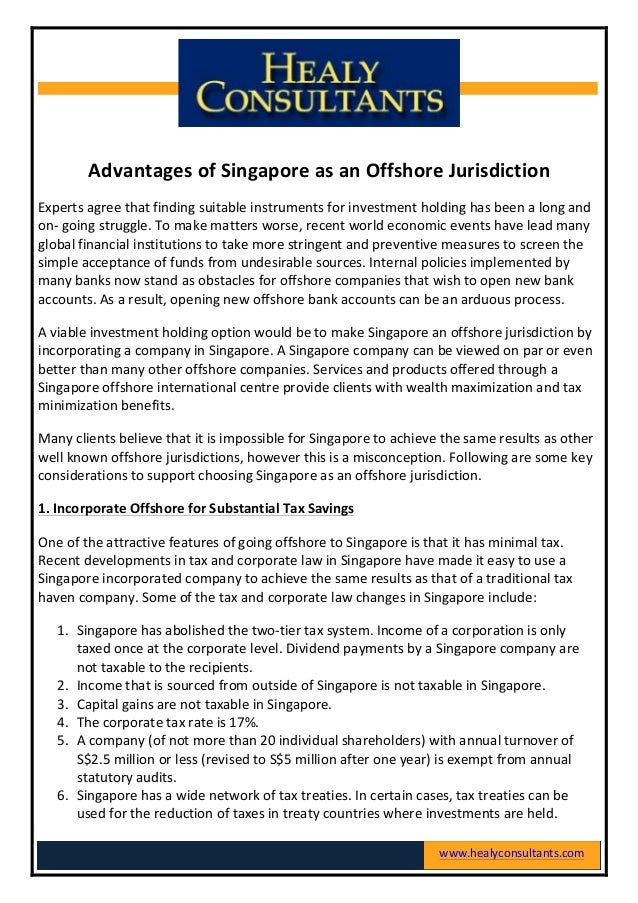 Advantages	  of	  Singapore	  as	  an	  Offshore	  Jurisdiction	  Experts	  agree	  that	  finding	  suitable	  ...