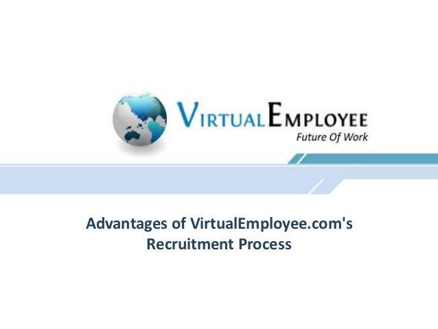Advantages of VirtualEmployee.coms       Recruitment Process