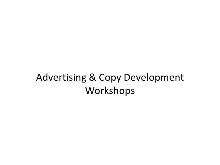 Advertising & Copy Development Workshops<br />