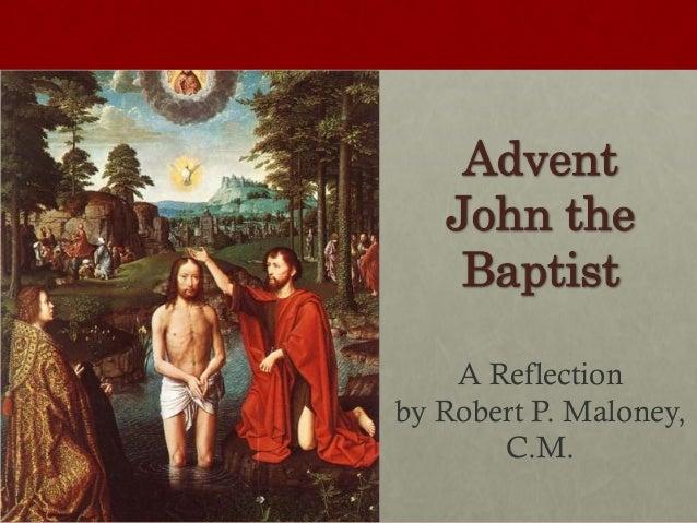 Advent - John the Baptist