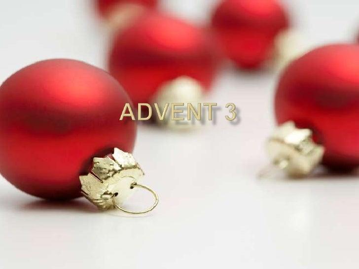 Advent Part 3