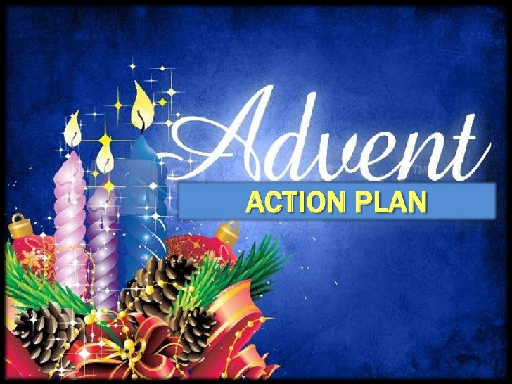 Advent action plan
