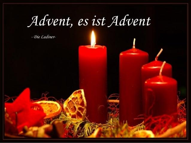 Advent, es ist Advent- Die Ladiner-
