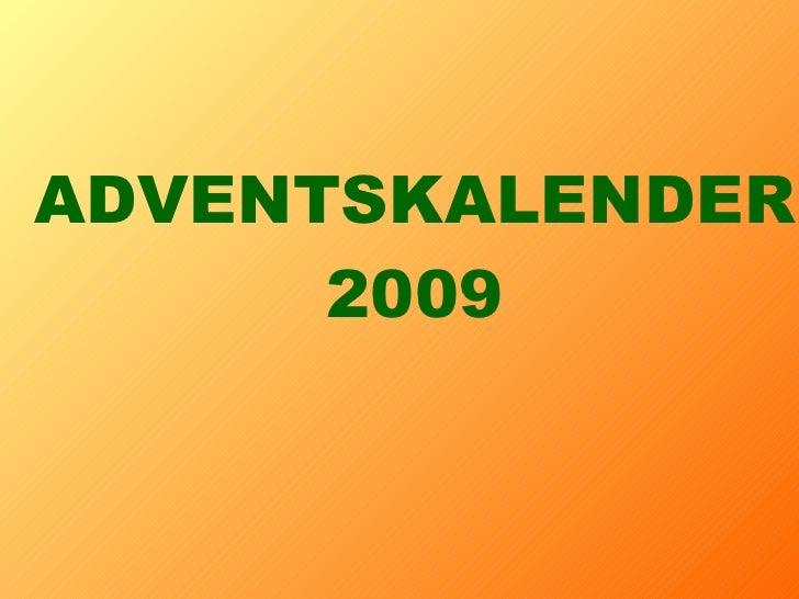 ADVENTSKALENDER 2009