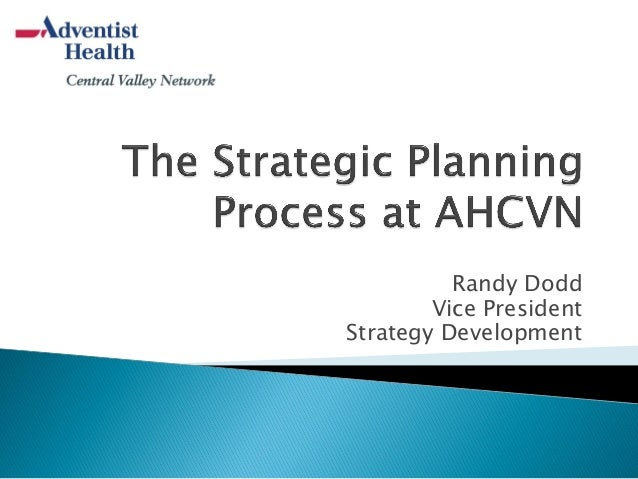 Adventist Health: The strategic planning process at AHCVN