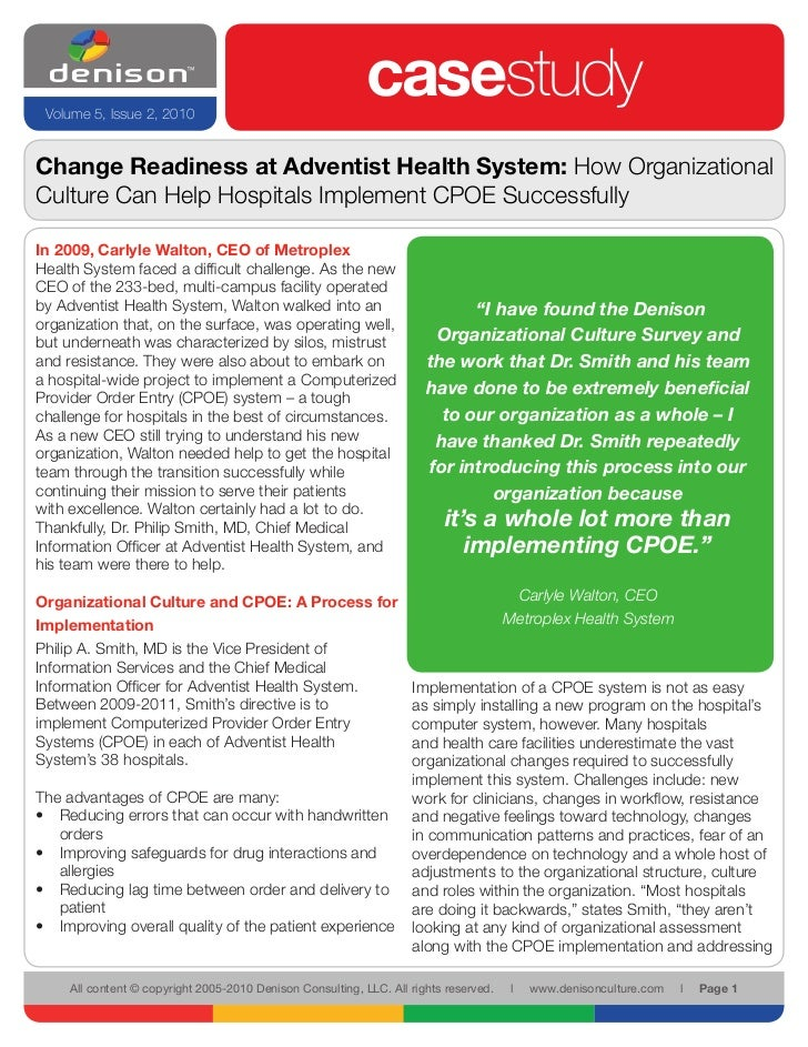 Change Readiness at Adventist Health System: How Organizational Culture Can Help Hospitals Implement CPOE Successfully