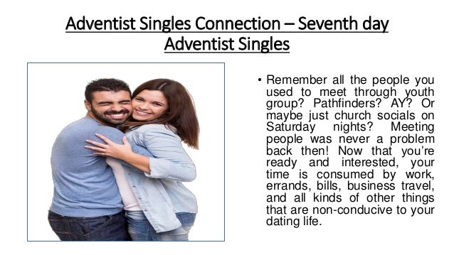 Seventh day adventists singles Adventist singles, Original-bottle