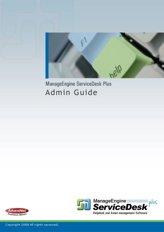 AdventNet ManageEngine ServiceDesk Plus :: Admin Guide                                                   Table Of Contents...