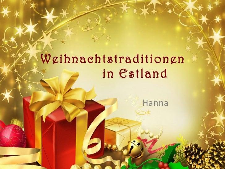 Weihnachtstraditionen  in Estland  Hanna