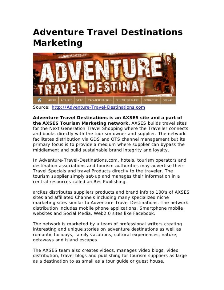 Adventure Travel DestinationsMarketingSource: http://Adventure-Travel-Destinations.comAdventure Travel Destinations is an ...