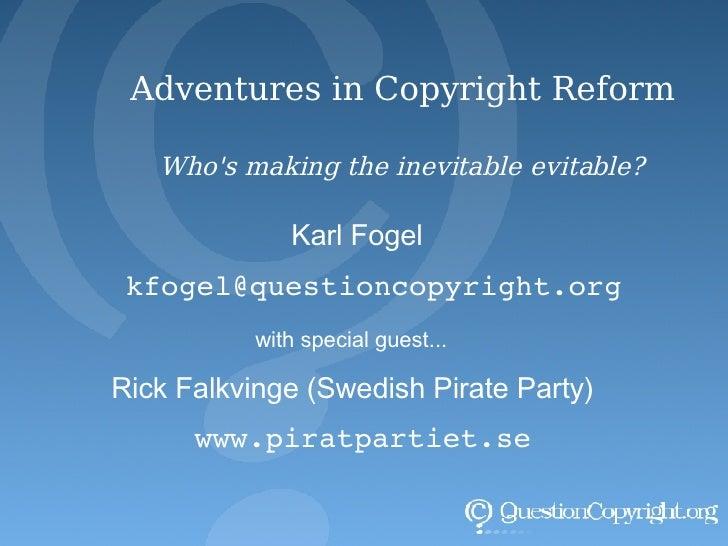 Adventures In Copyright Reform