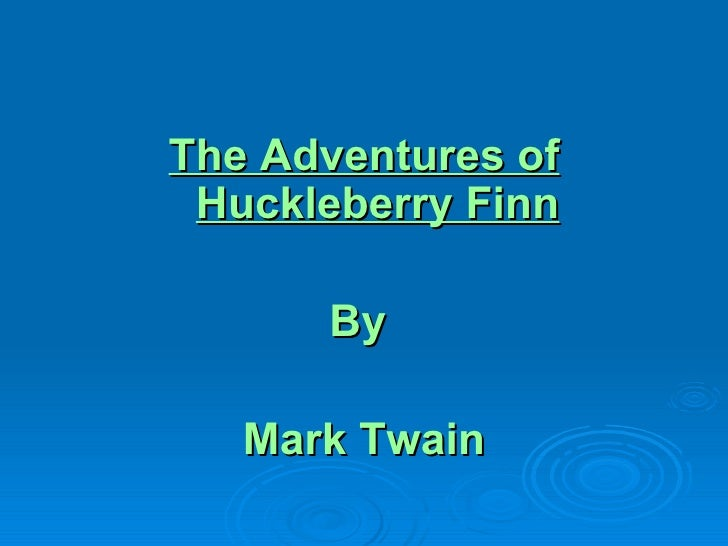 Adventures Of Huck Finn Background