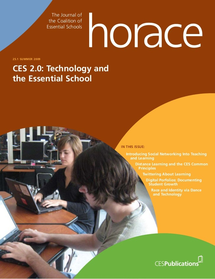 The Journal of                    the Coalition of                   Essential Schools25.1 SUMMER 2009CES 2.0: Technology ...