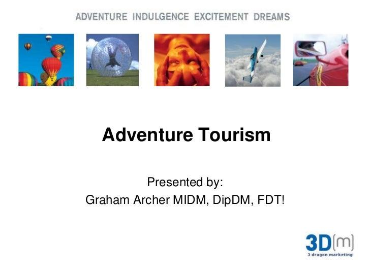 Adventure Tourism 7th March 2011