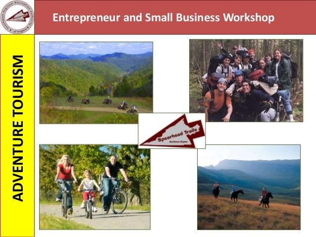 Entrepreneur and Small Business WorkshopADVENTURETOURISM