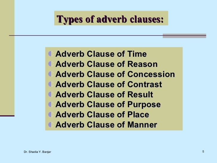 Grammar adverbial clauses ujmeteab Types of contrast