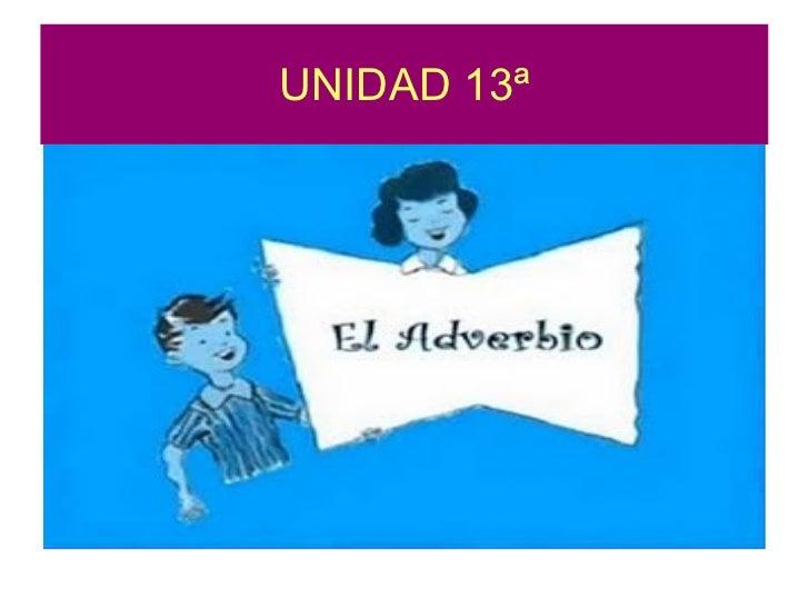 UNIDAD 13ª