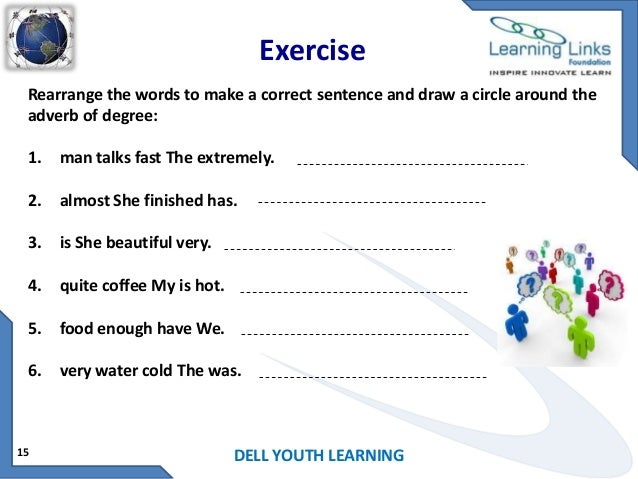 Rearrange the sentence
