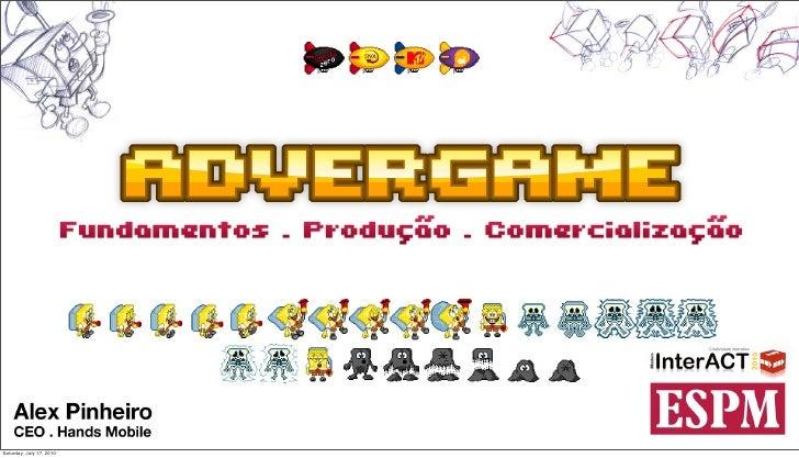 InterACT2010 Oficina de Advergames: Alex Pinheiro