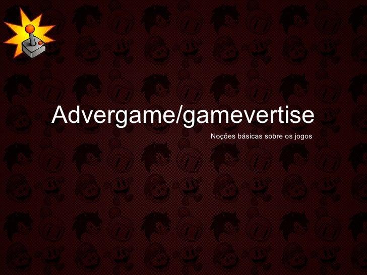 Advergame/gamevertise Noções básicas sobre os jogos