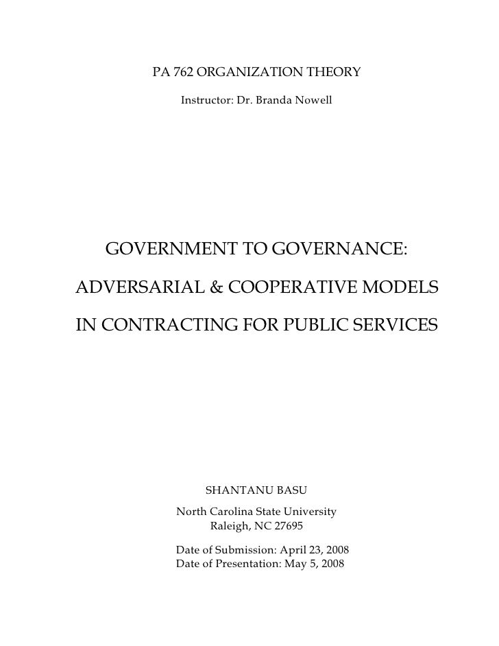 PA 762 ORGANIZATION THEORY            Instructor: Dr. Branda Nowell       GOVERNMENT TO GOVERNANCE:  ADVERSARIAL & COOPERA...
